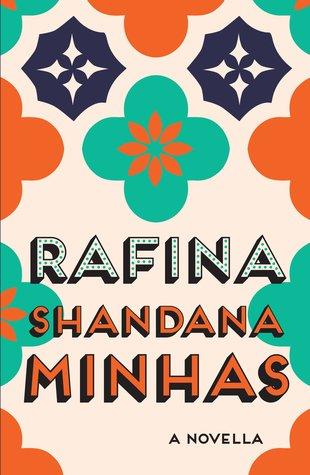 Rafina: A Novella Hardcover by Shandana Minhas