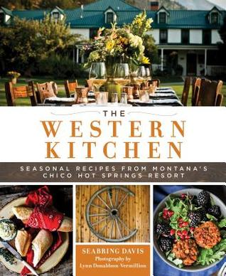 The New Chico Hot Springs Cookbook