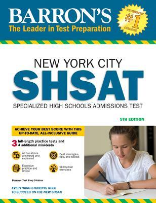Barron's SHSAT: New York City Specialized High Schools Admissions Test