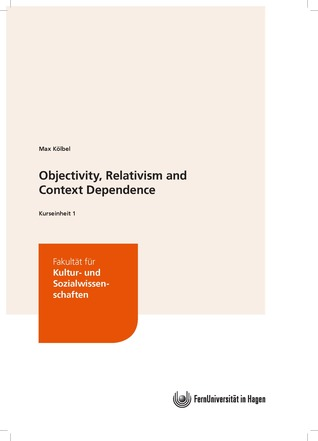 Objectivity, Relativism and Context Dependence