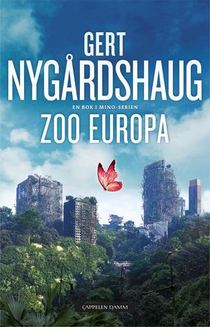Zoo Europa (Mino-series #5)