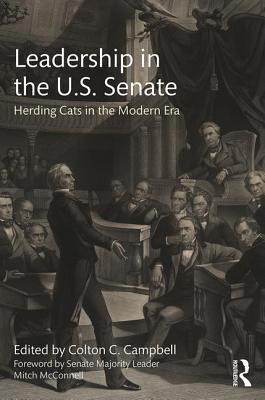 Leadership in the U.S. Senate: Herding Cats in the Modern Era