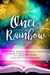 Once Upon a Rainbow, Volume Three by W.M. Fawkes
