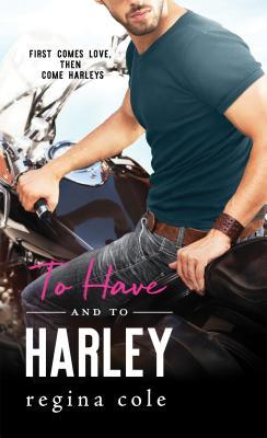 https://www.goodreads.com/book/show/36748619-to-have-and-to-harley?ac=1&from_search=true