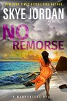 No Remorse (A Manhunters Novel)