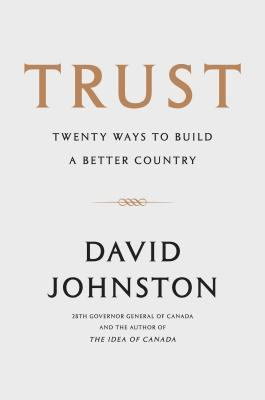 Trust: Twenty Ways to Build a Better Country