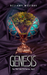 Genesis (The Infinity Series, Vol. 2)