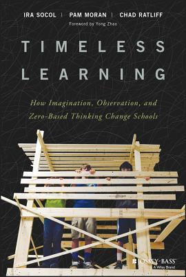 Timeless Learning: Driving a Paradigm Shift in Education