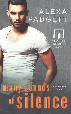 Many-Sounds-of-Silence-Seattle-Sound-Series-Book-4-Alexa-Padgett
