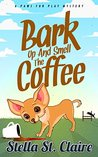 Bark Up and Smell the Coffee (Paws Fur Play Mystery Book 2)