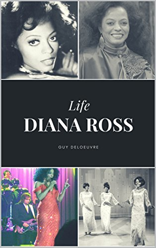 Diana Ross: Life