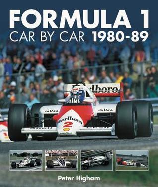 Formula 1: Car by Car: 1980–89 par Peter Higham