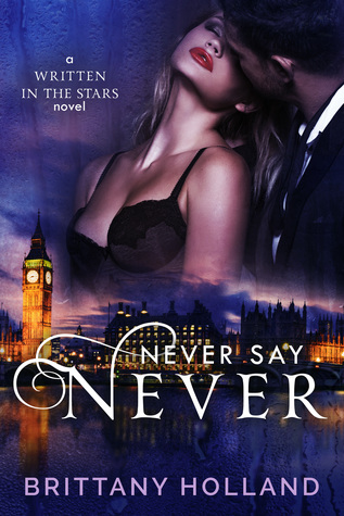 Never Say Never (Written in the Stars, #2)