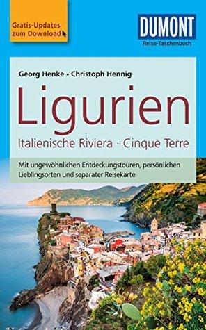 DuMont Reise-Taschenbuch Reiseführer Ligurien, Italienische Riviera,Cinque Terre: mit Online-Updates als Gratis-Download (DuMont Reise-Taschenbuch E-Book)