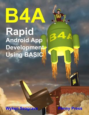 Descargar gratis libros B4a: Rapid Android App Development