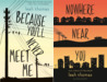 Because Youll Never Meet Me (2 Book Series)