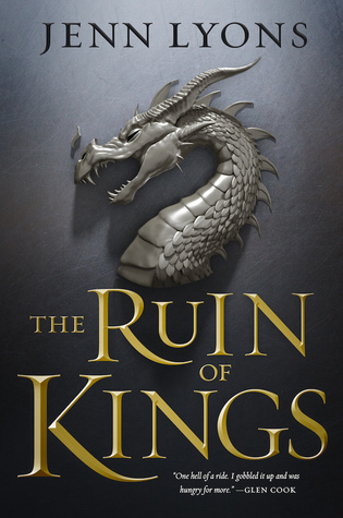 The Ruin of Kings (The Godslayer Cycle, #1)