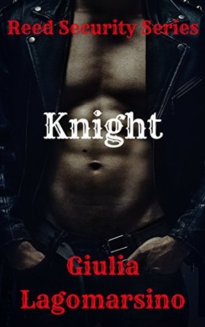 Knight (Reed Security, #4)