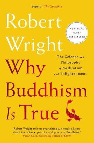 Scientists Must Curb Tendency To Try >> Why Buddhism Is True The Science And Philosophy Of Meditation And