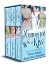 Connected By A Kiss: Regency Holiday Collection