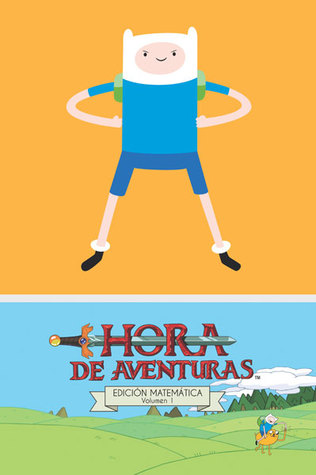 Hora de Aventuras (Edición Matemática #1)