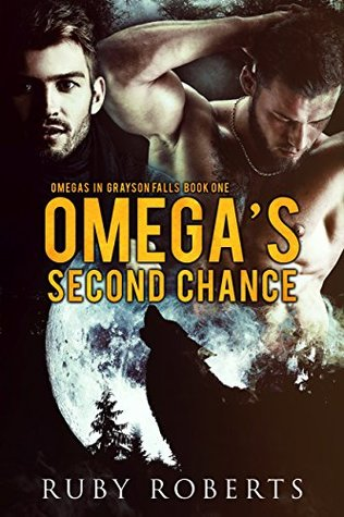 Omega's Second Chance (Omega's in Grayson Falls #1)