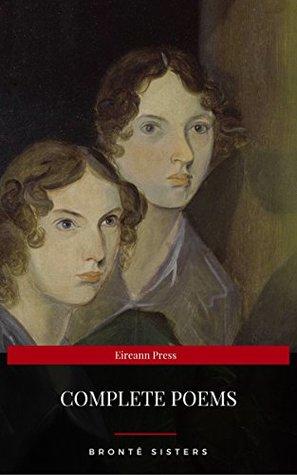 Brontë Sisters: Complete Poems