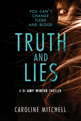 Truth and Lies (DI Amy Winter, #1)