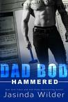Hammered (Dad Bod Contracting, #1)