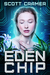 Eden Chip by Scott Cramer