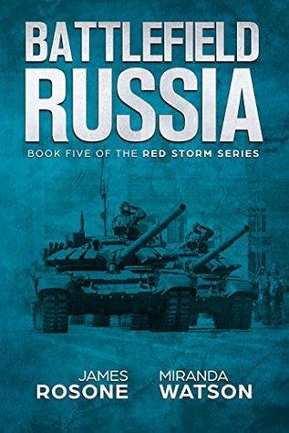 Battlefield Russia (Red Storm #5)