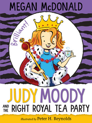 Judy Moody and the Right Royal Tea Party (Judy Moody, #14)