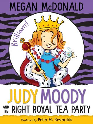 Judy Moody and the Right Royal Tea Party (Judy Moody, #14)