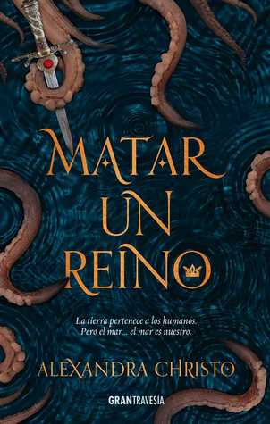 https://www.goodreads.com/book/show/40657741-matar-un-reino?ac=1&from_search=true