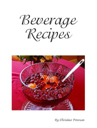 Fruit Punch Recipes (Beverage Recipes Book 25)