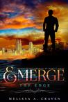 The Edge (Emerge, #1.5)
