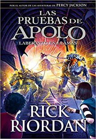 El laberinto en llamas (Las pruebas de Apolo, #3)
