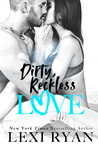 Dirty, Reckless Love (The Boys of Jackson Harbor, #3)