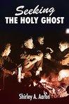 Seeking the Holy Ghost