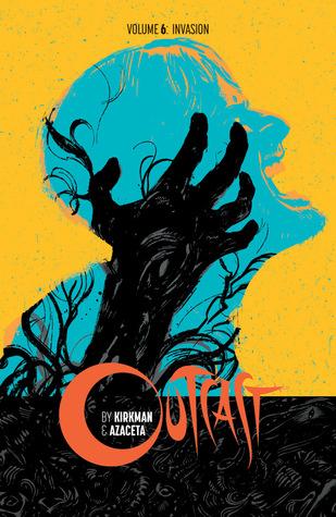 Outcast, Vol. 6: Invasion