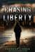 Chasing Liberty (Chasing Li...