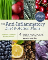 The Anti-Inflammatory Diet and Action Plans by Dorothy Calimeris