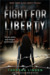 Fight for Liberty (Chasing ...