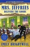 Mrs. Jeffries Delivers the Goods (Mrs. Jeffries #37)