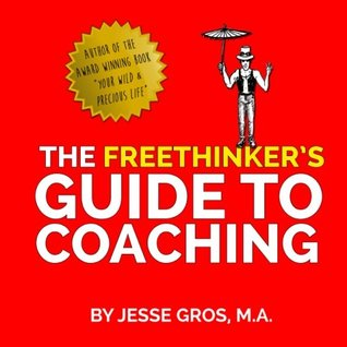 The Freethinker's Guide to Coaching