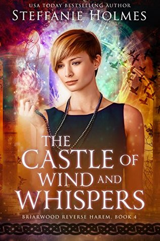The Castle of Wind and Whispers by Steffanie Holmes