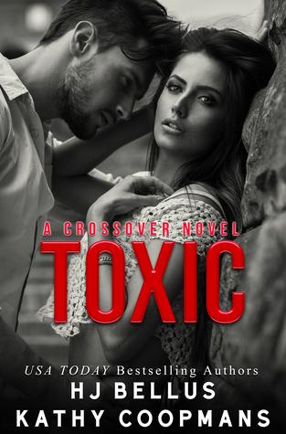 Toxic by H.J. Bellus