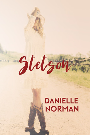 Stetson by Danielle Norman