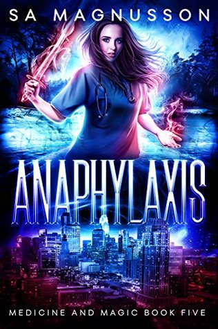 Anaphylaxis (Medicine and Magic #5)