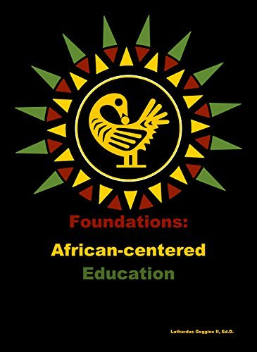 Foundations: African-centered Education